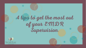 Getting the most out of EMDR supervision